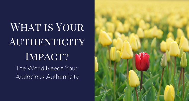 What's your authenticity impact